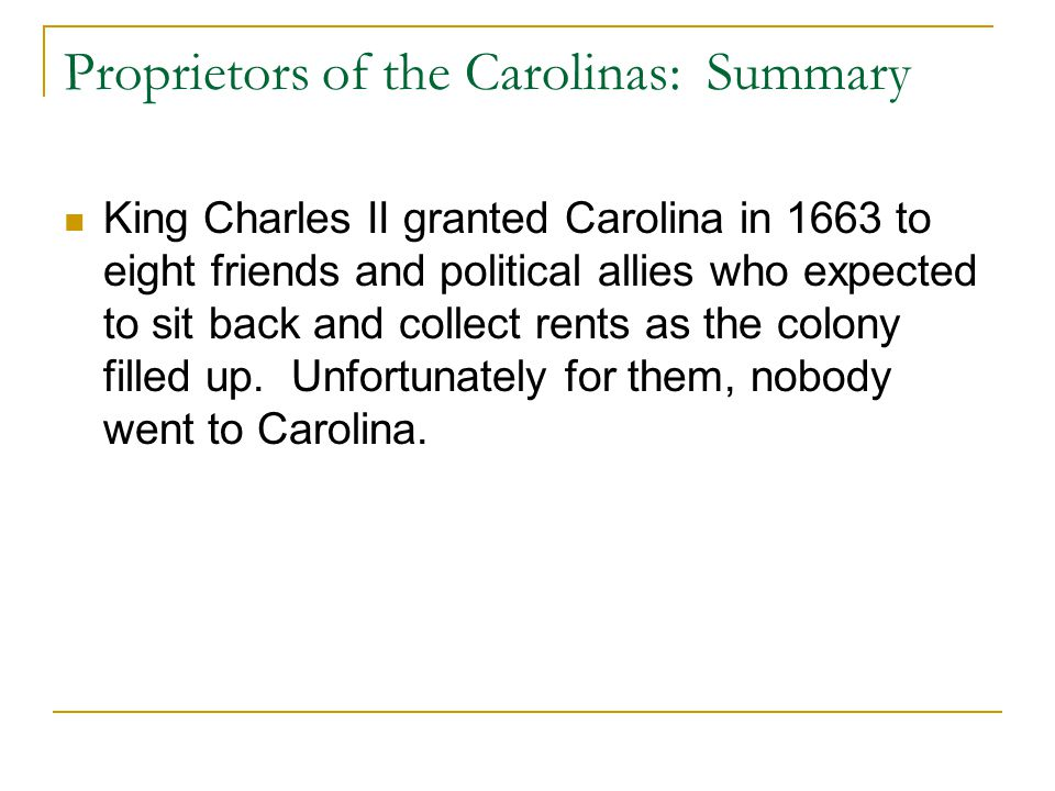 Proprietors of the Carolinas: Summary