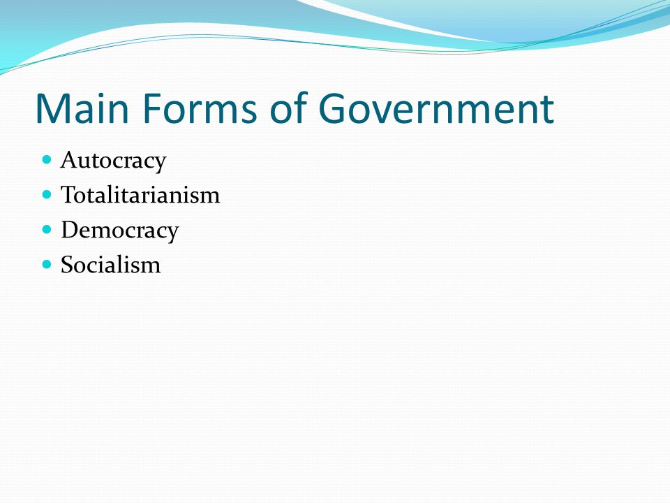 Main Forms of Government