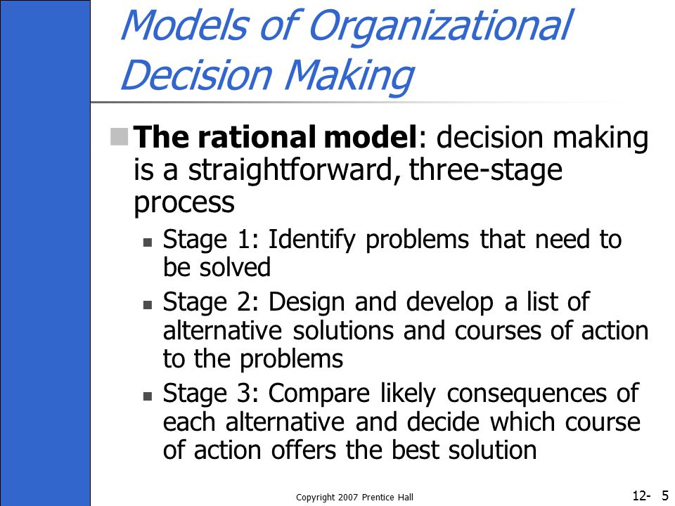 Models of Organizational Decision Making