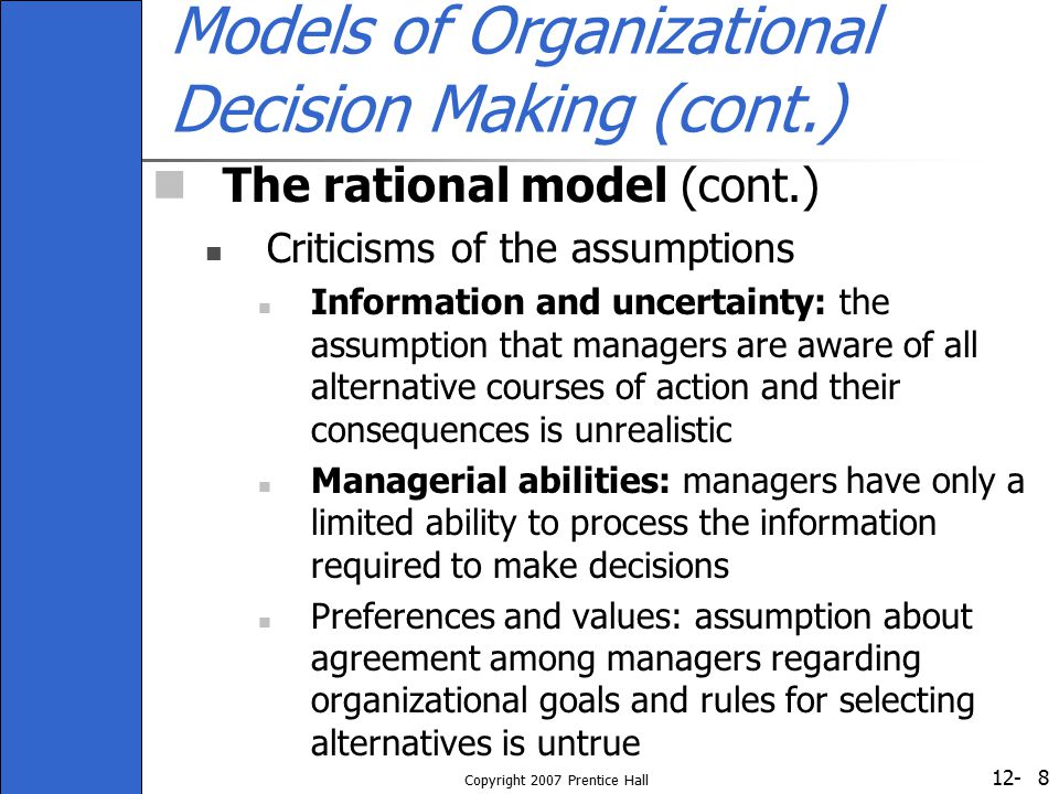 Models of Organizational Decision Making (cont.)
