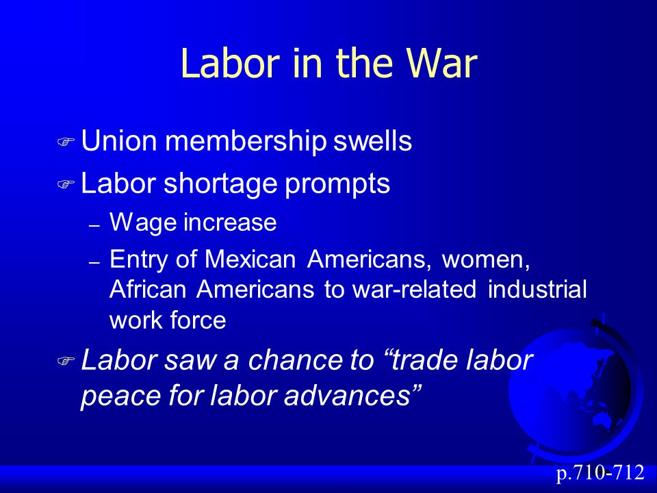 Labor in the War Union membership swells Labor shortage prompts