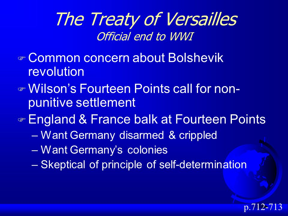 The Treaty of Versailles Official end to WWI