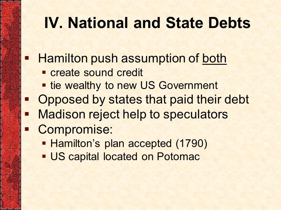 IV. National and State Debts