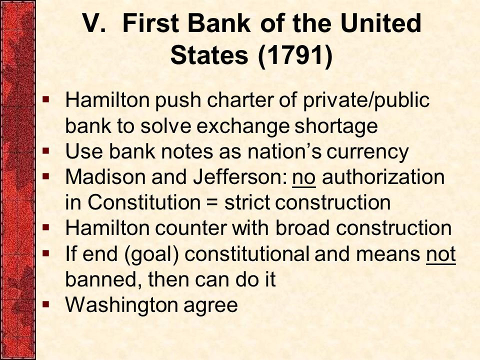 V. First Bank of the United States (1791)