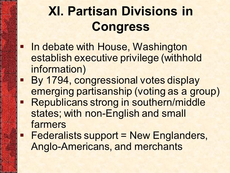 XI. Partisan Divisions in Congress