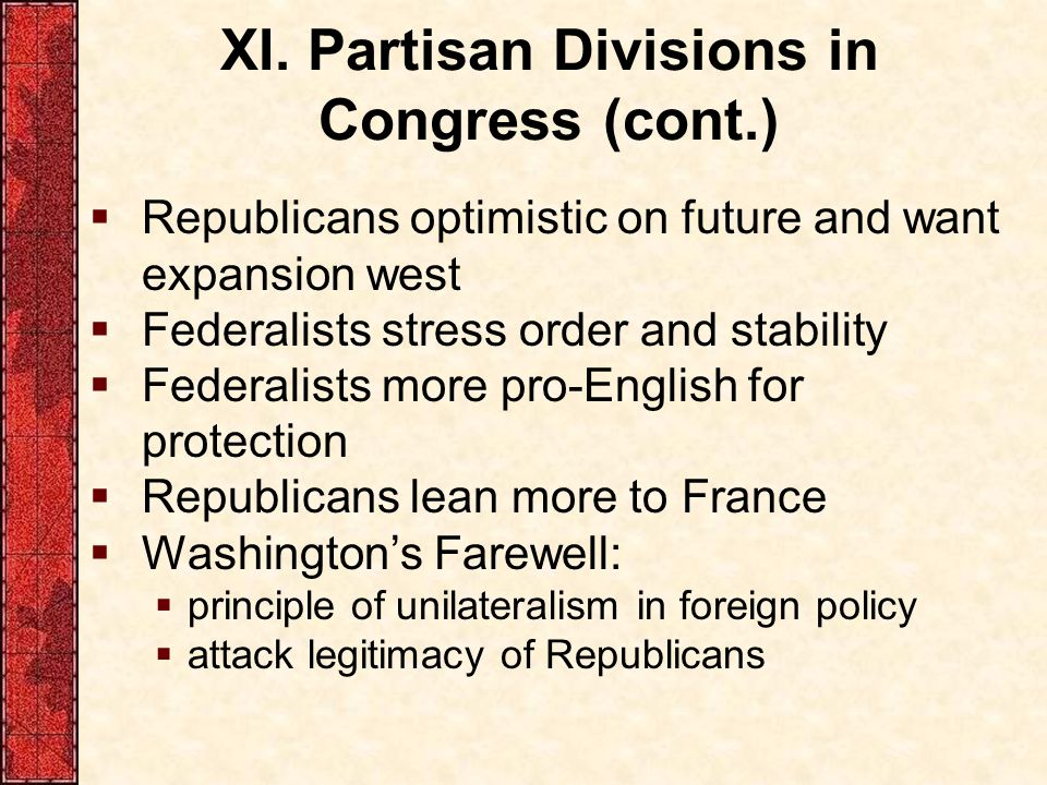 XI. Partisan Divisions in Congress (cont.)