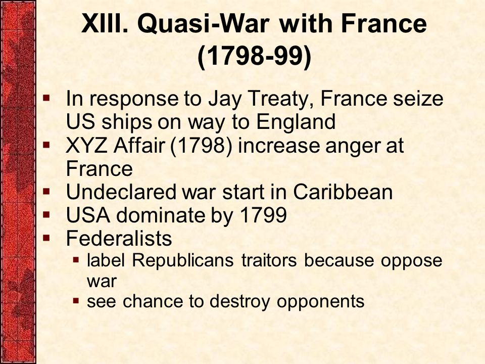 XIII. Quasi-War with France (1798-99)
