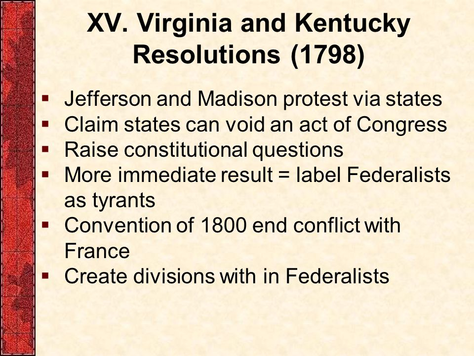 XV. Virginia and Kentucky Resolutions (1798)