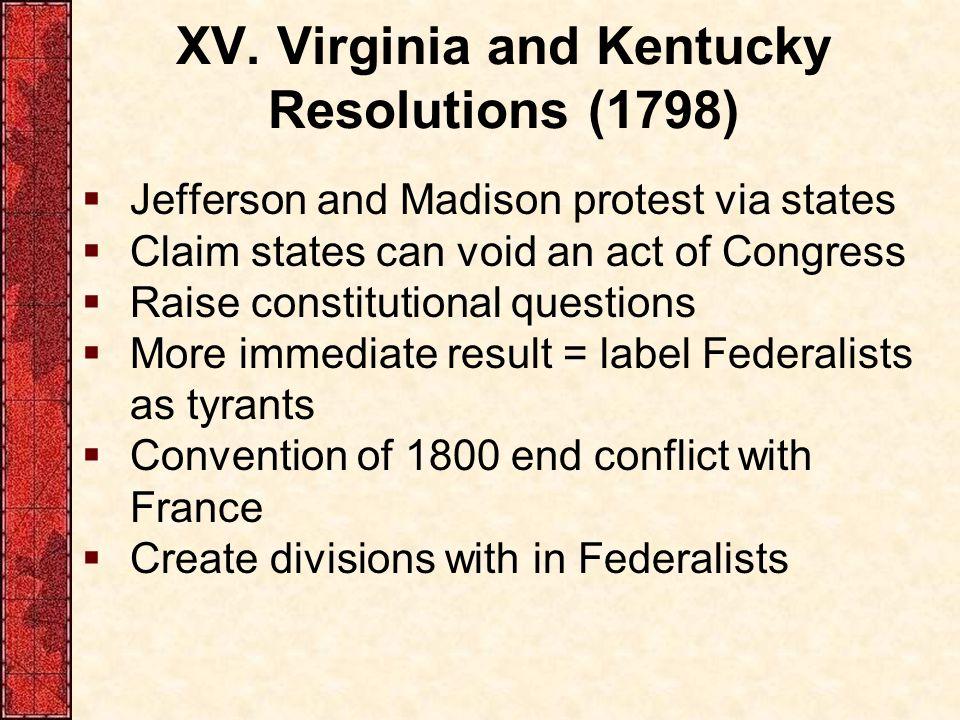 XV. Virginia and Kentucky Resolutions (1798)