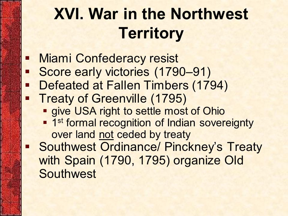 XVI. War in the Northwest Territory