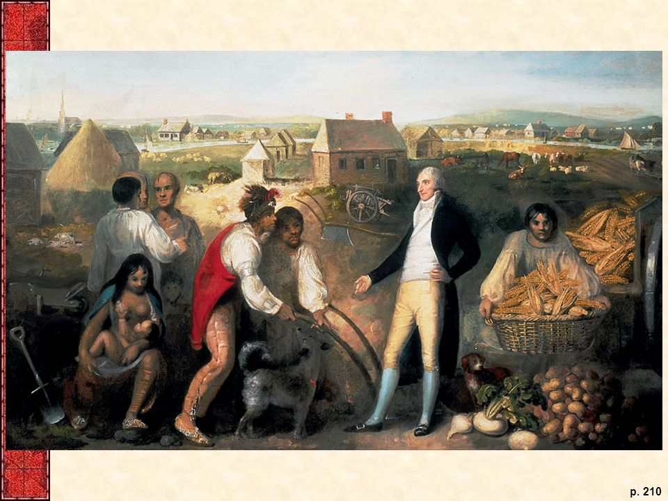 In 1805, an unidentified artist painted Benjamin Hawkins, a trader and U.S. agent to the Indians of the Southeast, at the Creek agency near Macon, Georgia. Hawkins introduced European-style agriculture to the Creeks, who are shown here with vegetables from their fields. Throughout the eastern United States, Indian nations had to make similar adaptations of their traditional lifestyles in order to maintain their group identity.
