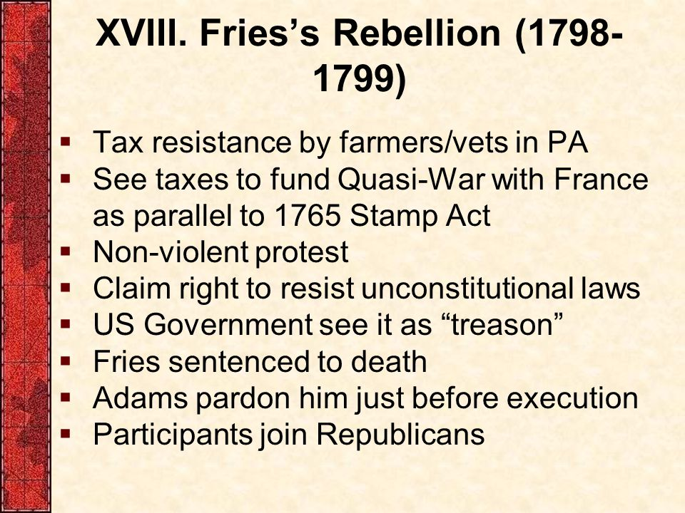 XVIII. Fries's Rebellion (1798-1799)