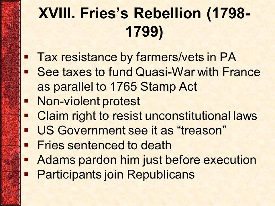 XVIII. Fries's Rebellion (1798-1799)