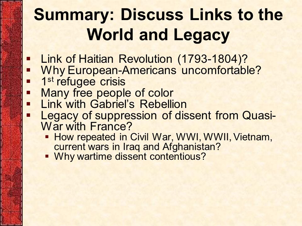 Summary: Discuss Links to the World and Legacy