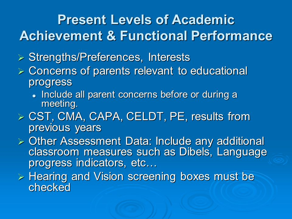 Present Levels of Academic Achievement & Functional Performance