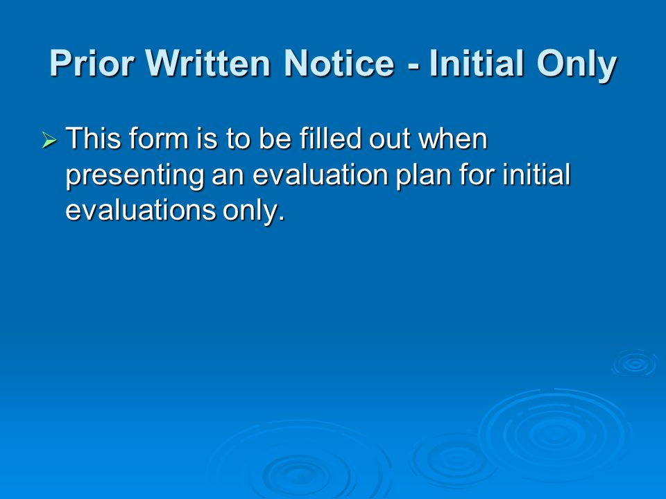 Prior Written Notice - Initial Only