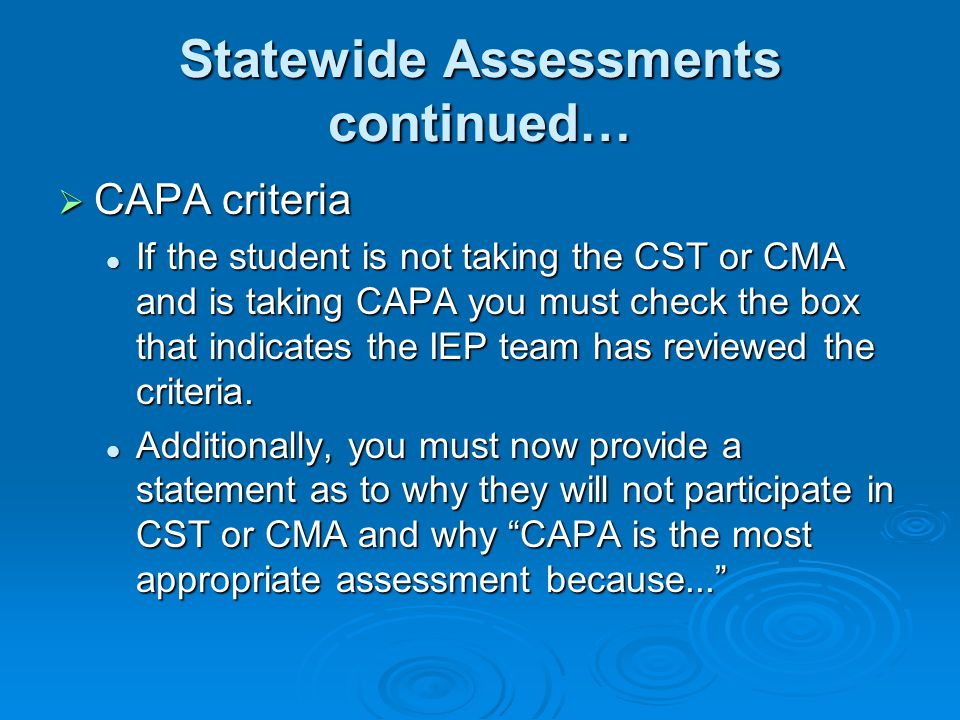 Statewide Assessments continued…