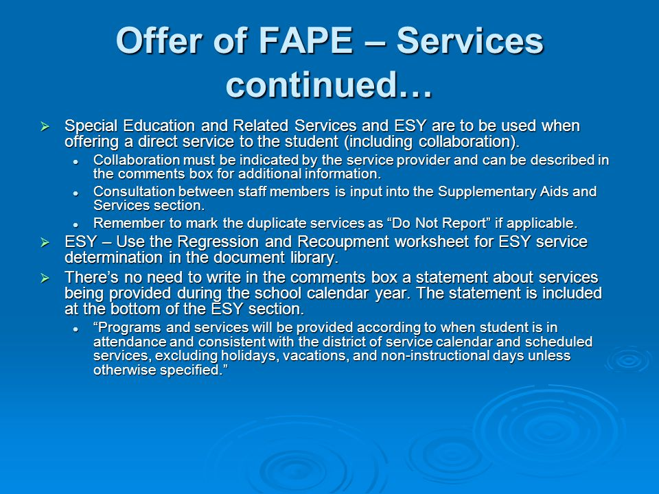 Offer of FAPE – Services continued…