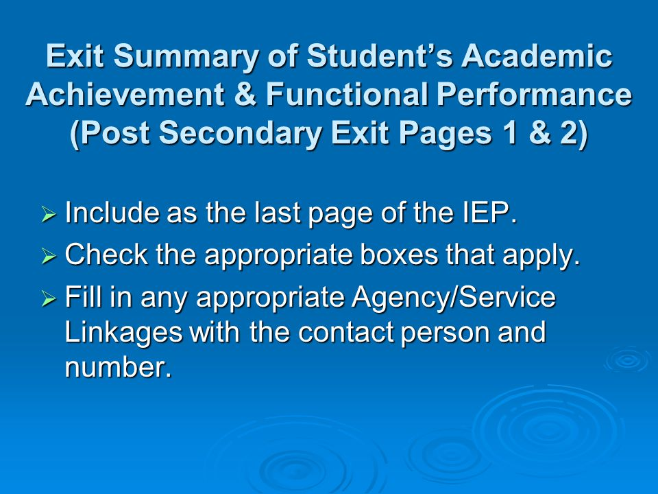 Exit Summary of Student's Academic Achievement & Functional Performance (Post Secondary Exit Pages 1 & 2)