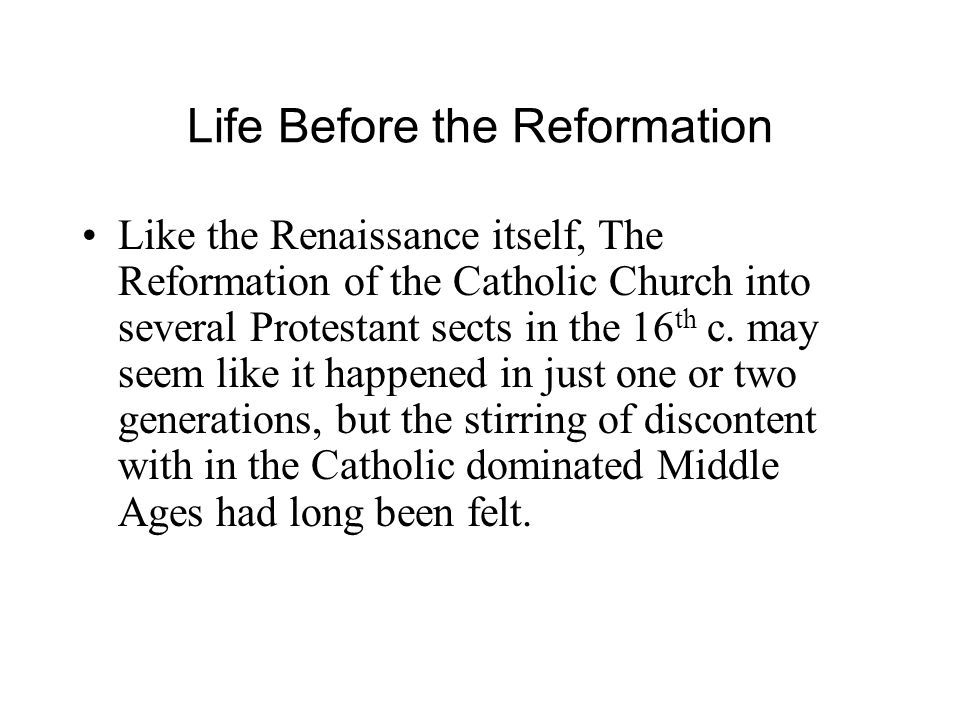 Life Before the Reformation