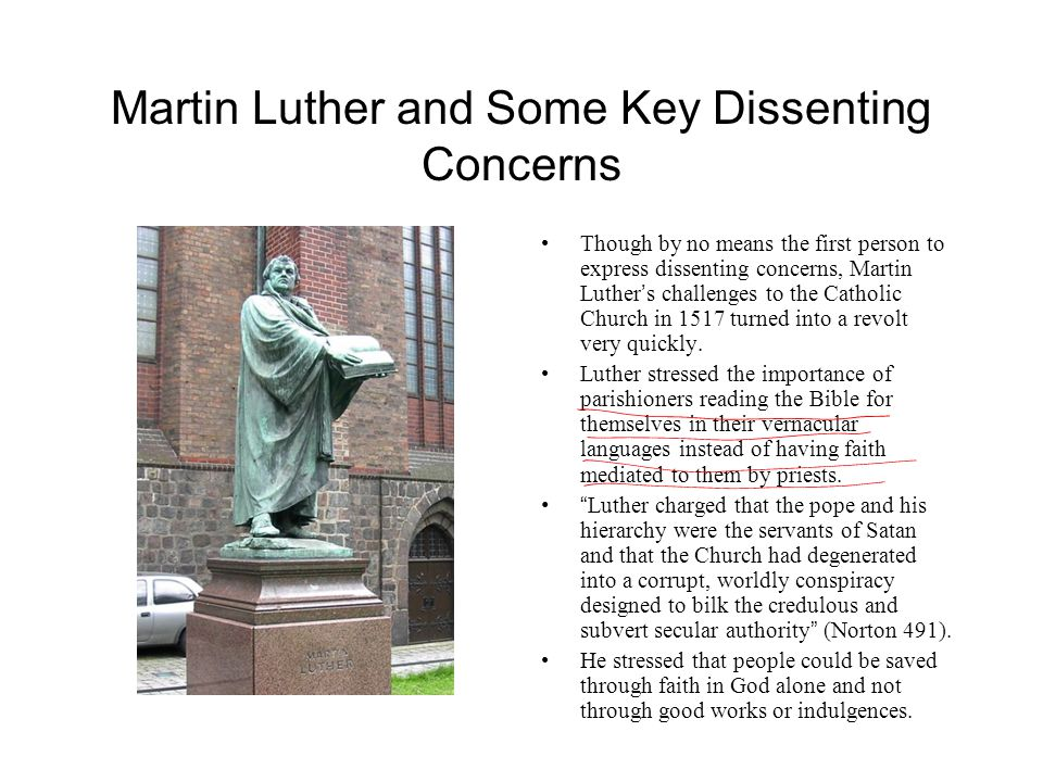 Martin Luther and Some Key Dissenting Concerns