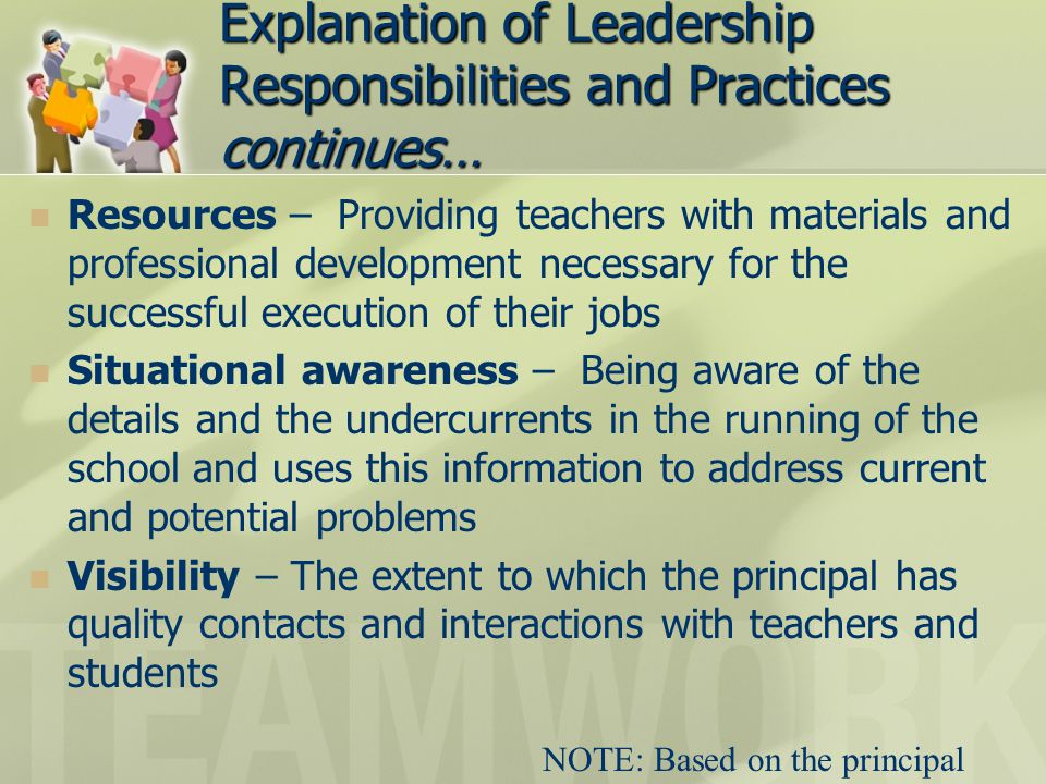 Explanation of Leadership Responsibilities and Practices continues…