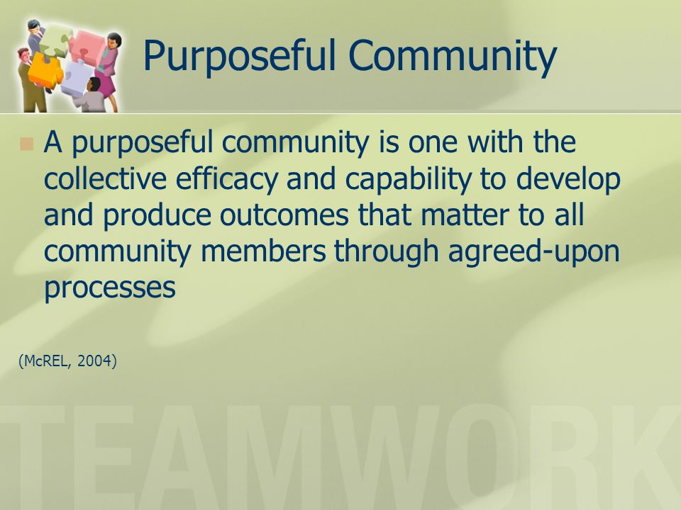 Purposeful Community