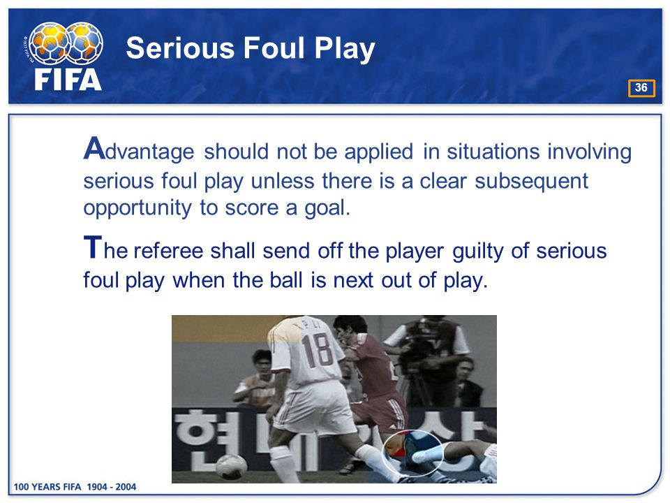 Serious Foul Play