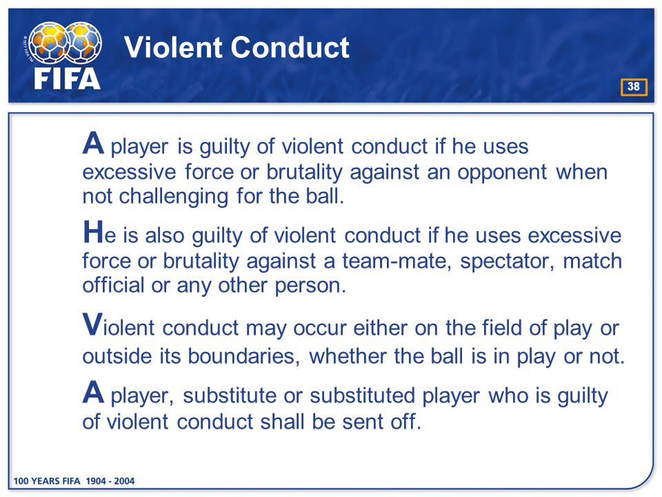 Violent Conduct
