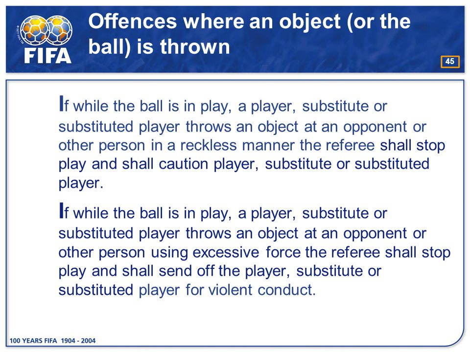 Offences where an object (or the ball) is thrown