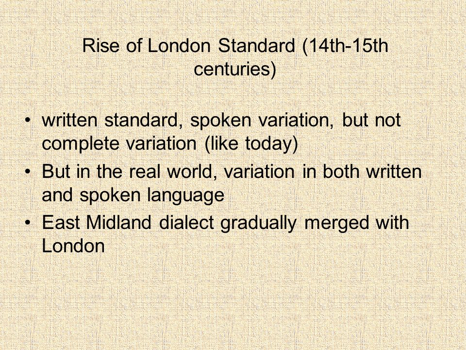 Rise of London Standard (14th-15th centuries)