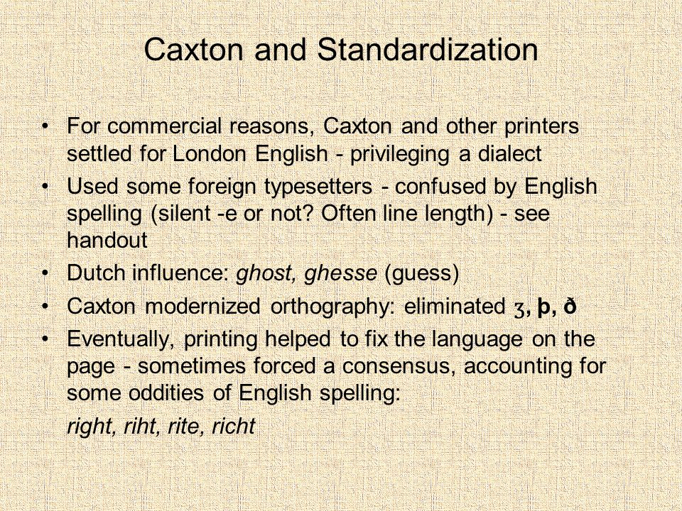 Caxton and Standardization