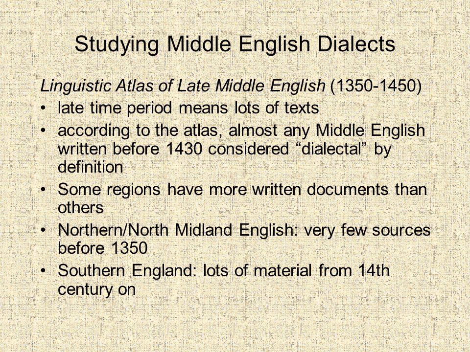 Studying Middle English Dialects