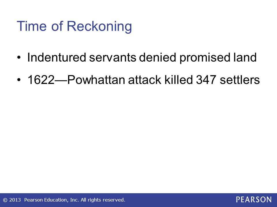 Time of Reckoning Indentured servants denied promised land