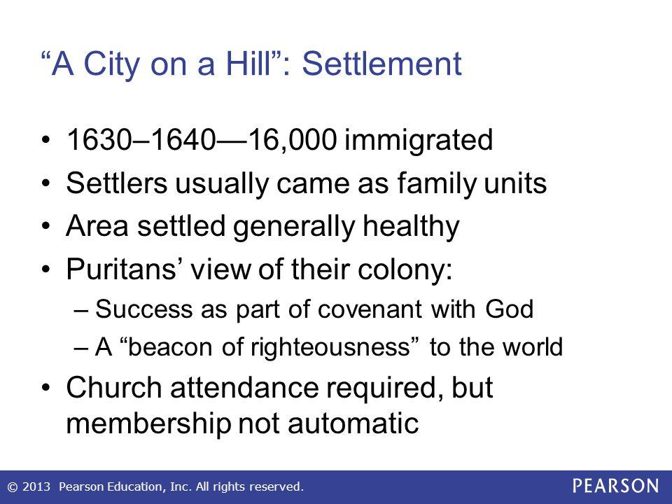 A City on a Hill : Settlement