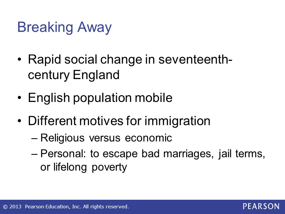Breaking Away Rapid social change in seventeenth- century England