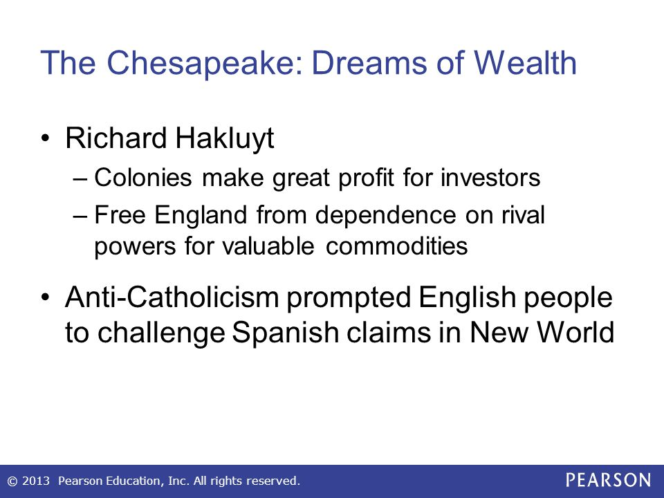 The Chesapeake: Dreams of Wealth