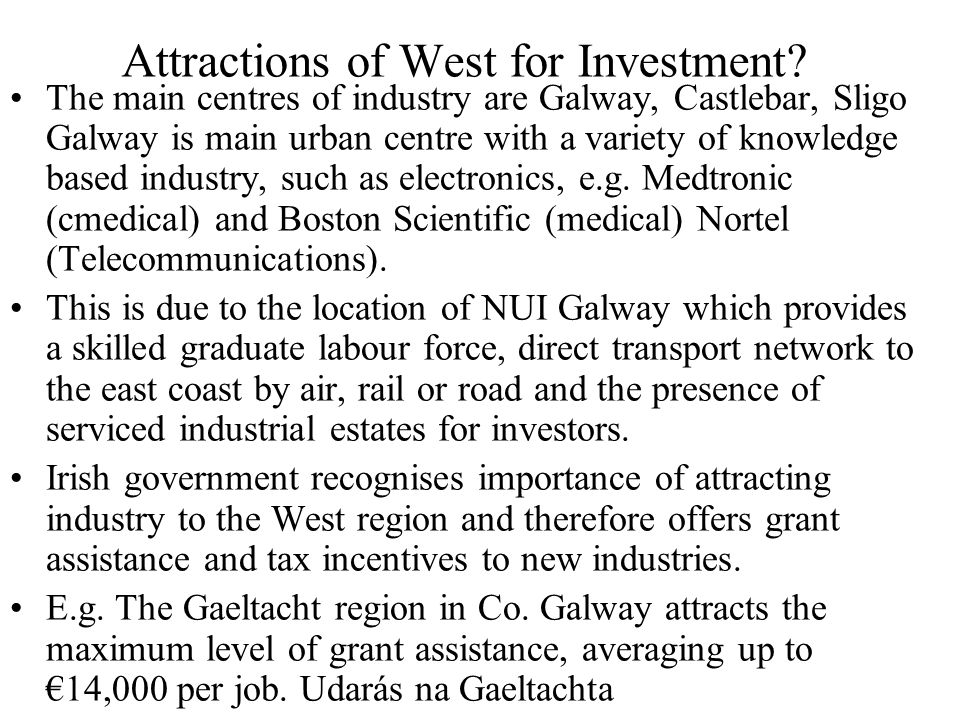 Attractions of West for Investment