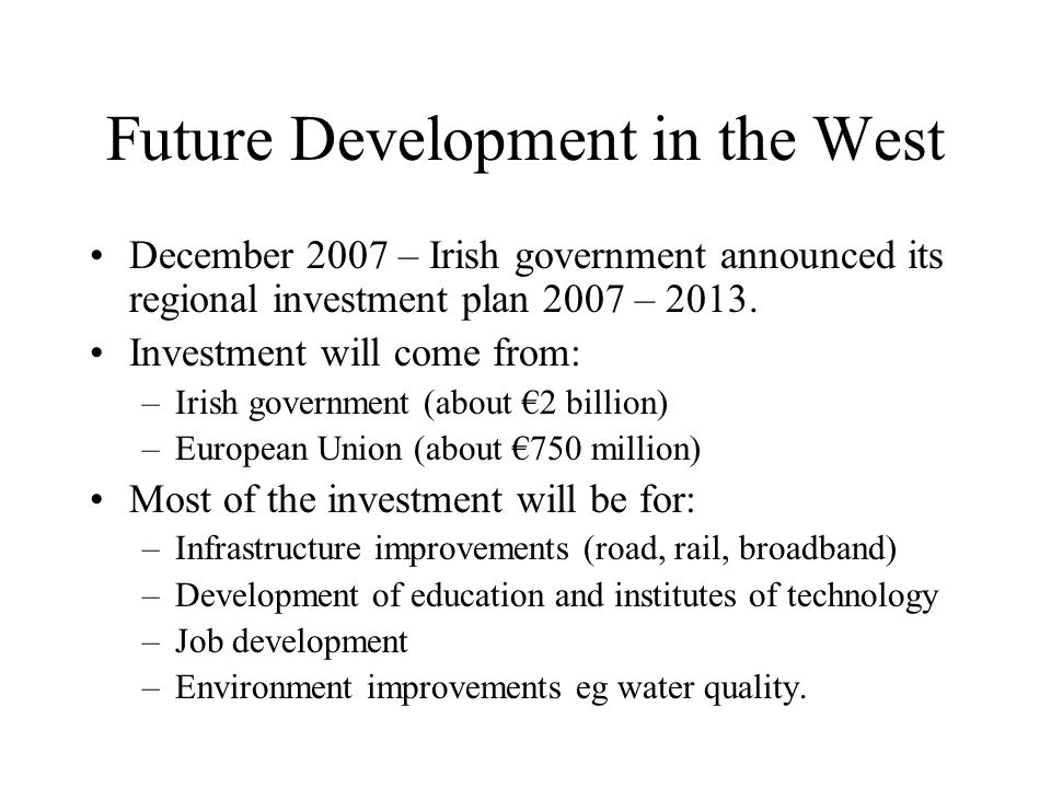 Future Development in the West