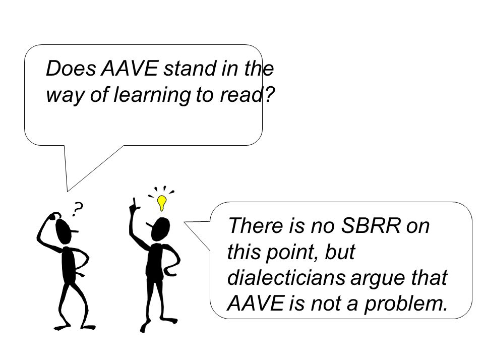 Does AAVE stand in the way of learning to read