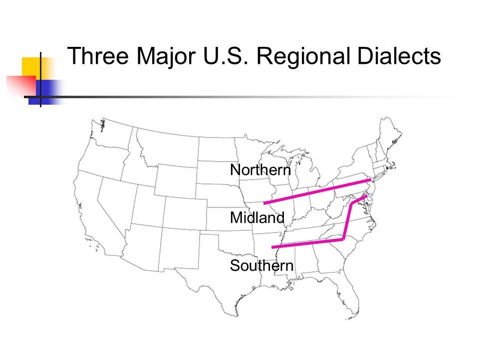 Three Major U.S. Regional Dialects
