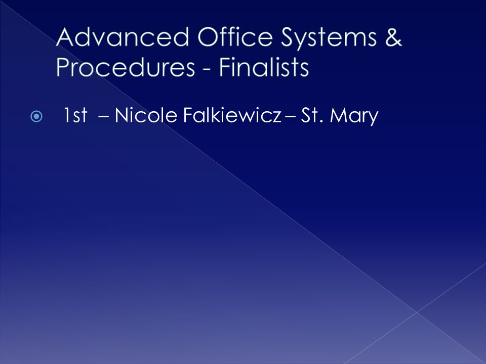Advanced Office Systems & Procedures - Finalists