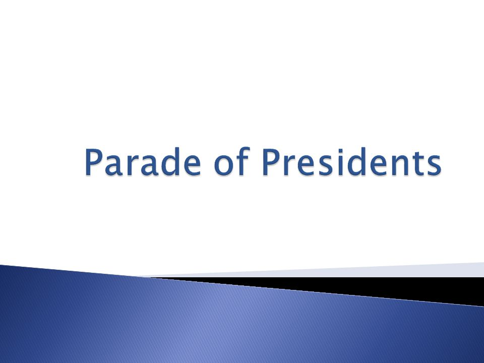 Parade of Presidents