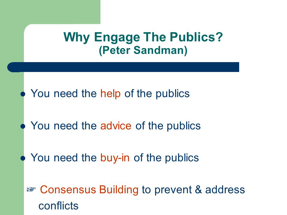 Why Engage The Publics (Peter Sandman)
