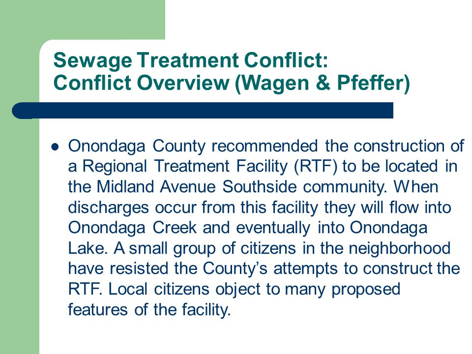 Sewage Treatment Conflict: Conflict Overview (Wagen & Pfeffer)