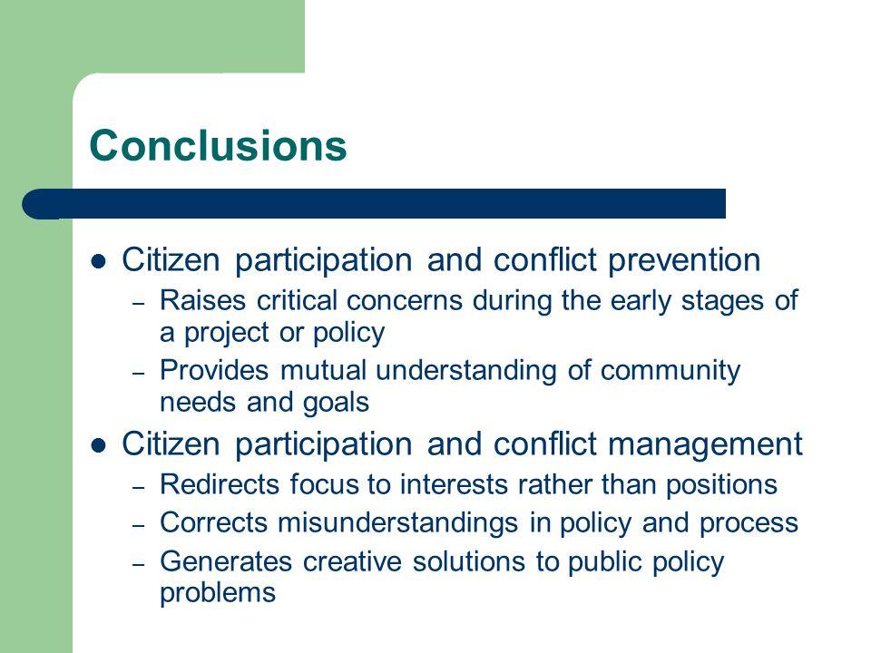 Conclusions Citizen participation and conflict prevention