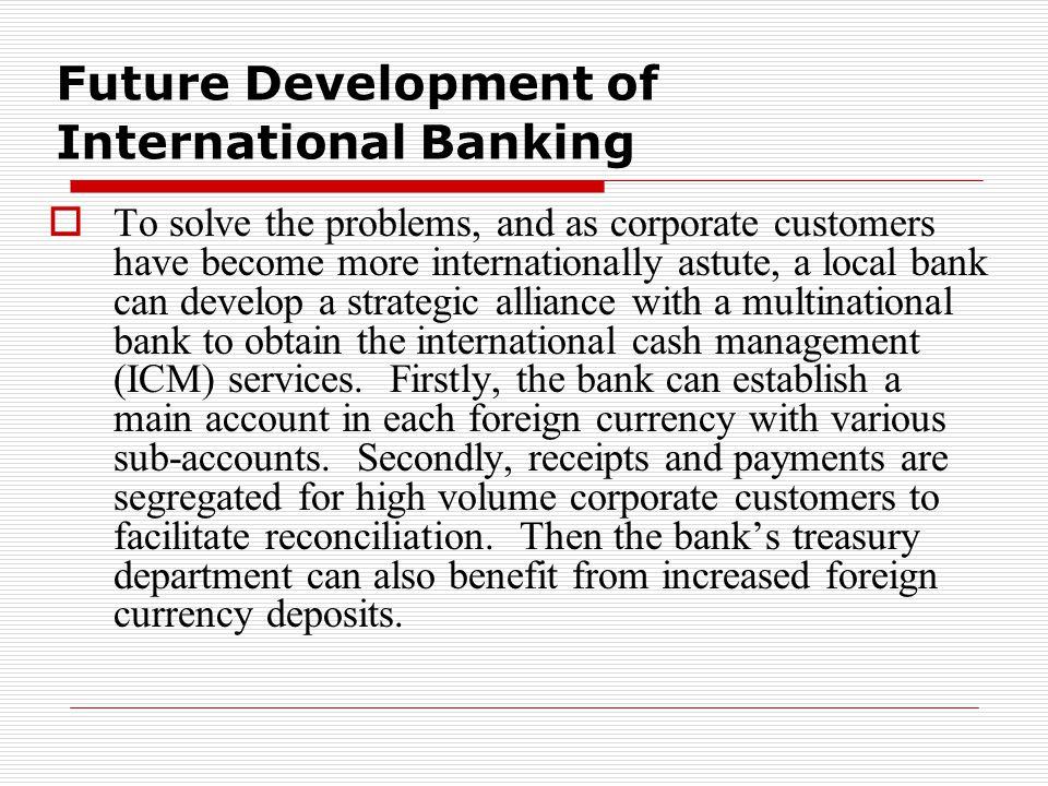 Future Development of International Banking