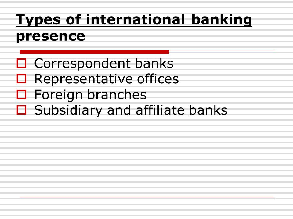 Types of international banking presence