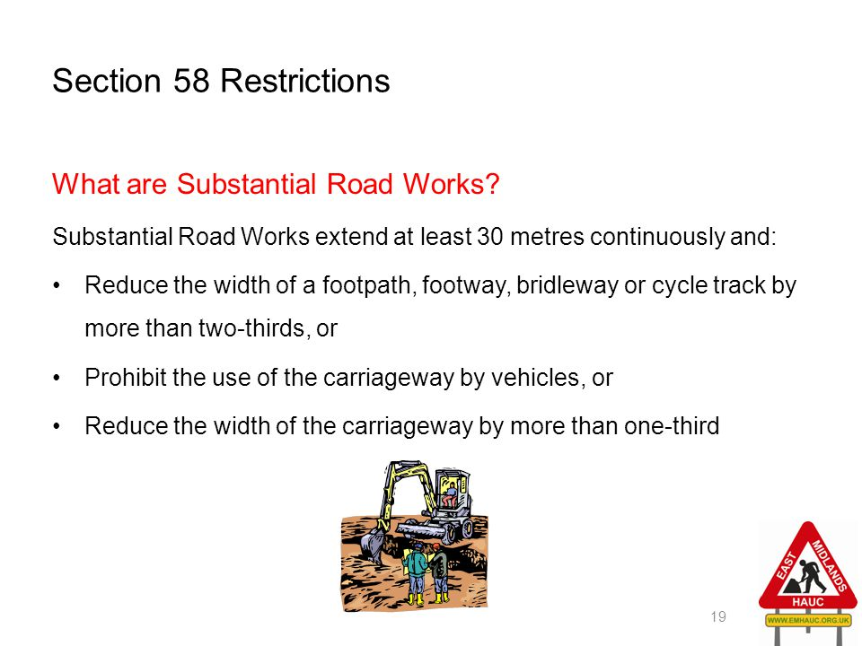 Section 58 Restrictions What are Substantial Road Works