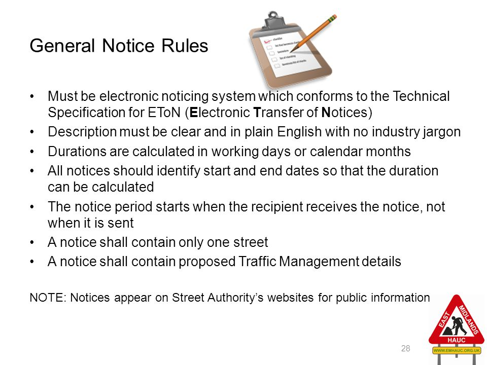 General Notice Rules Must be electronic noticing system which conforms to the Technical Specification for EToN (Electronic Transfer of Notices)